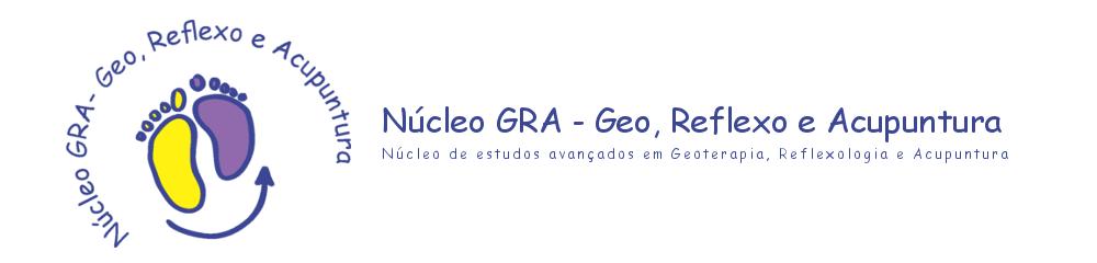 Núcleo GRA – Geoterapia Reflexologia e Acupuntura